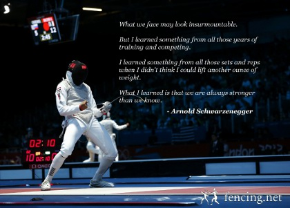 Fencing Quotes Amazing Fencing Inspiration From Schwarzenegger  Fencing